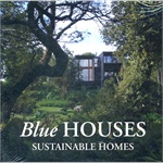 BLUE HOUSES.SUSTAINABLE HOMES-HB 9788492463930