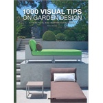 1000 VISUAL TIPS ON GARDEN DESIGN-HB  9789812459749