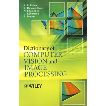 dictionary of computer vision and image processing计算机视觉图解