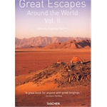 Great Escapes Around the World: v. 2: Europe, Africa, Asia, South America, North America
