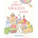 The Great Granny Gang(by Judith Kerr) 了不起的奶奶帮 ISBN9780007467921